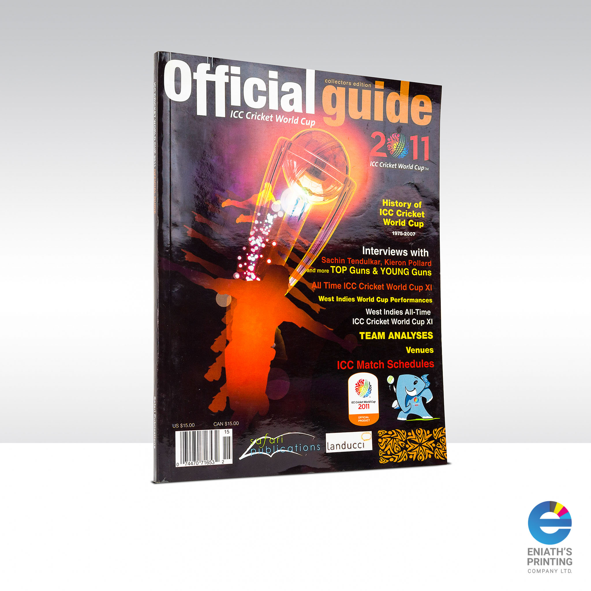ICC Cricket World Cup 2011 Official Guide - Printed by Eniath's Printing Co. Ltd.